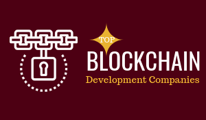 Top 10 Blockchain Development Companies & Developers in USA , UAE & India
